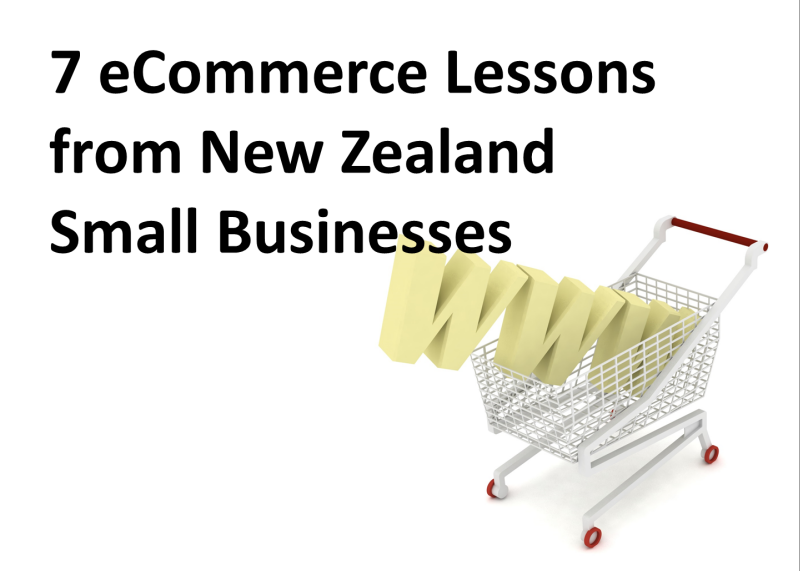 7 eCommerce lessons from NZ small businesses